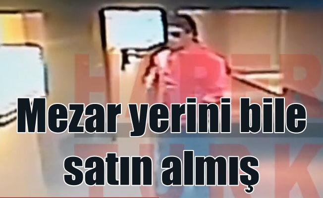 Vatan Şaşmaz'ı öldüren Filiz Aker mezar yerini bile satın almış