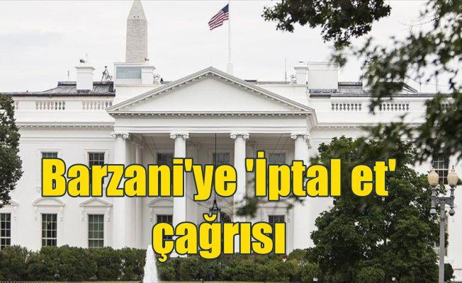 "Beyaz Saray'dan IKBY'ye ""referandumu iptal edin"" çağrısı"