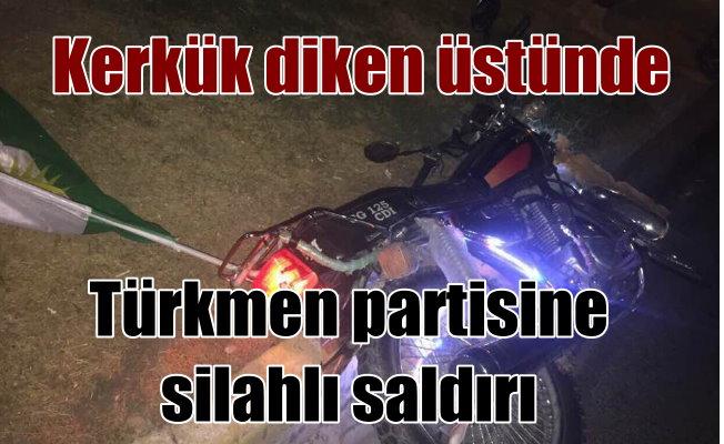 Kerkük'de Milliyetçi Türkmen Partisi'ne silahlı saldırı