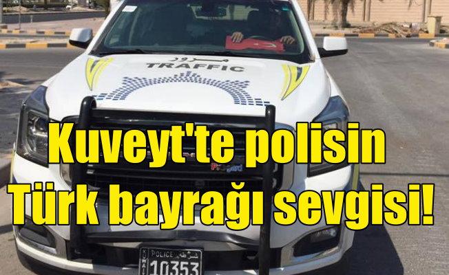 Kuveyt'te trafik polisinin Türk Bayrağı sevgisi