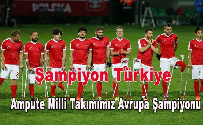 Helal size ;Ampute Milli Takımımız Avrupa Şampiyonu