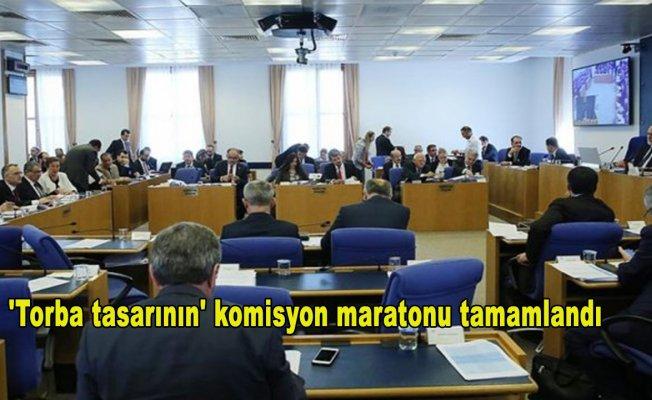 'Torba tasarının' komisyon maratonu tamamlandı