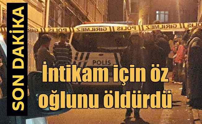 Fatih'te korkunç cinayet; 9 yaşındaki oğlunu intikam için katletti