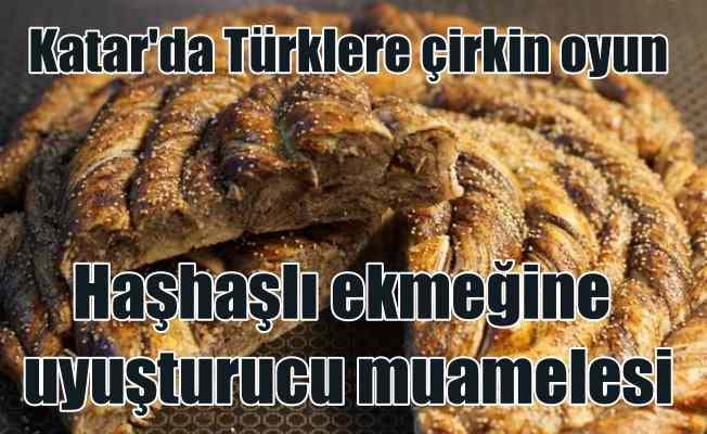 Katar'da Türk işadamına haşhaşlı ekmekten işkence