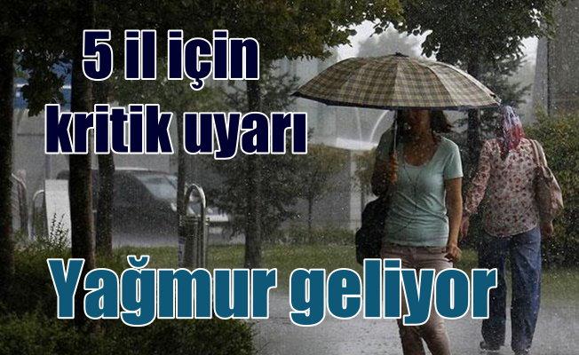 Son hava durumu; 5 il için fırtına ve yağmur uyarısı var