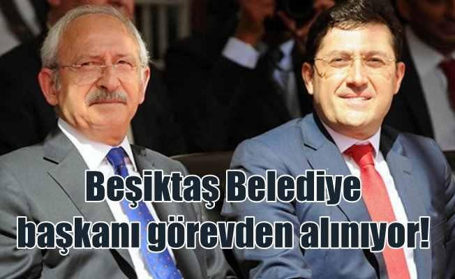 Beşiktaş Belediye Başkanı Murat Hazinedar görevden alınıyor