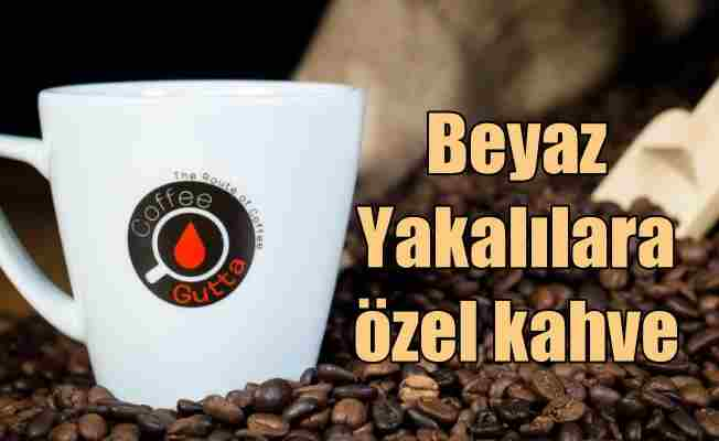 Beyaz Yakalılar için nitelikli özel kahveler üretildi
