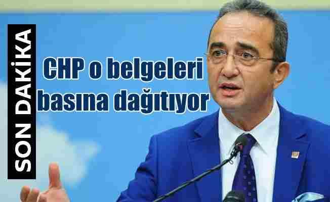 CHP o belgeleri basına dağıtıyor: Savcılığa da verilecek