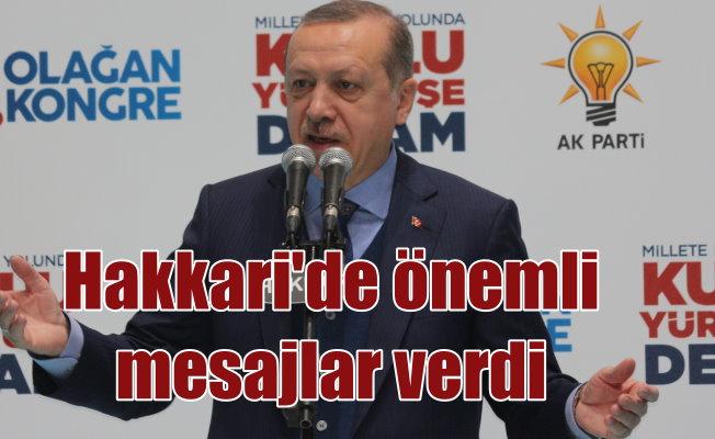 Erdoğan Hakkari'de konuştu: Çukurları çukura gömdük