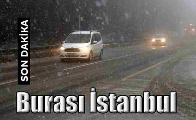 İstanbul'a ilk kar düştü; Yollar beyaza büründü