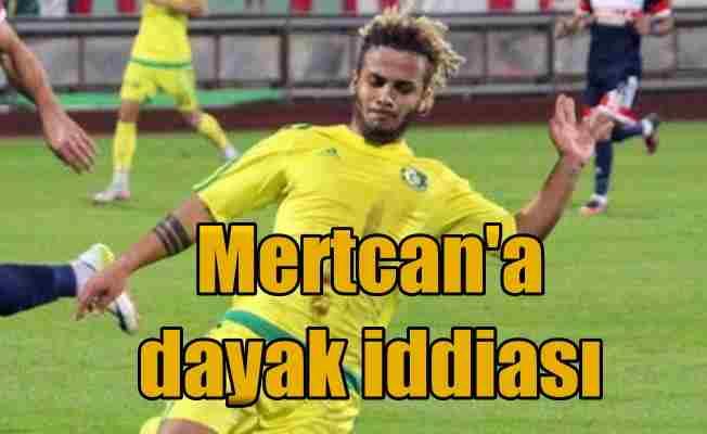 Şanlıurfaspor futbolcusu Mertcan Çam'a dayak iddiası