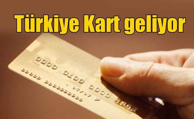 Türkiye Kart geliyor: Türkiye kart ile hayatımız kolaylaşacak