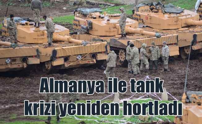 27 yıl sonra yeniden: Almanya ile tank krizi
