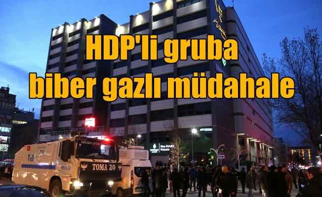 Ankara'da HDP'li gruba biber gazlı müdahale