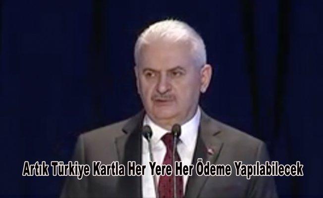 Artık Türkiye Kartla Her Yere Her Ödeme Yapılabilecek