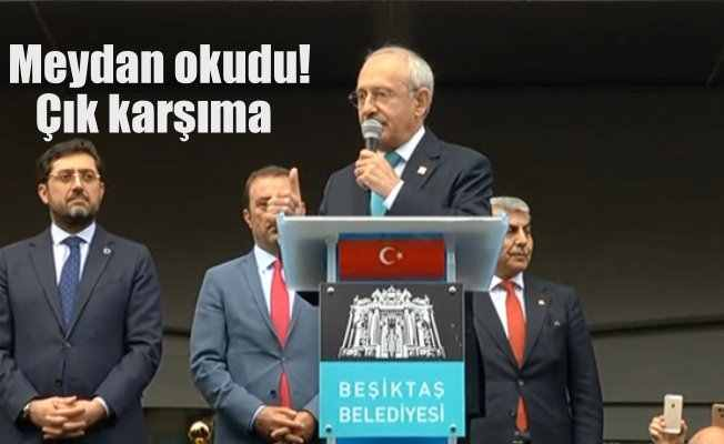 CHP Lideri Kılıçdaroğlu Beşiktaş'ta çok sert konuştu: Yıldıramazsınız
