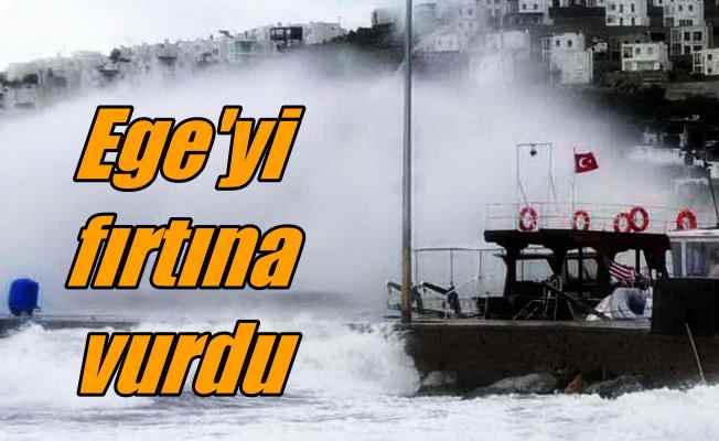 Fırtına Ege'yi vurdu; Bodrum'da uçak, İzmir'de vapur seferleri durdu