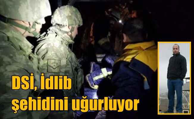 İdlib şehidinin naaşı getirildi: DSİ çalışanları yasta