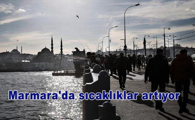 Marmara'da sıcaklıklar artıyor
