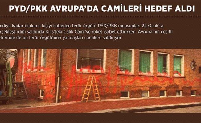 PYD/PKK Avrupa'da camileri hedef aldı