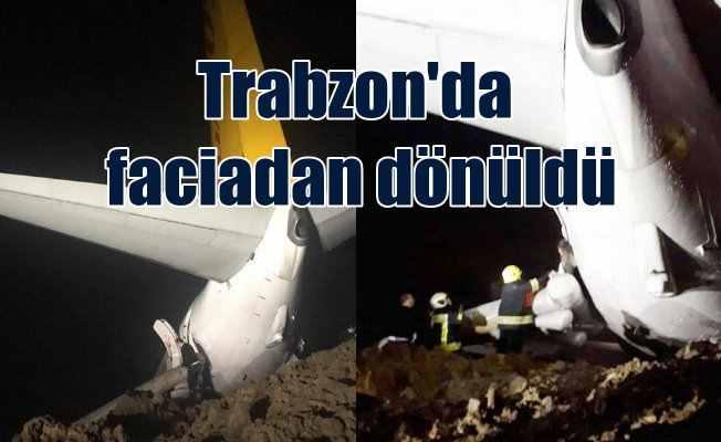 Trabzon'da faciadan dönüldü, uçak pistten çıktı