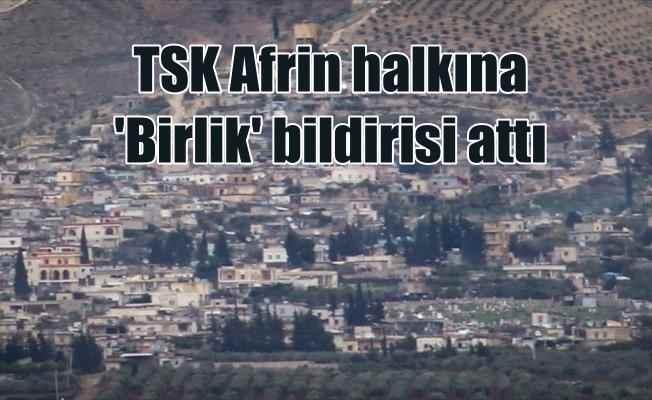 TSK'dan Afrinlilere üç dilde birlik çağrısı