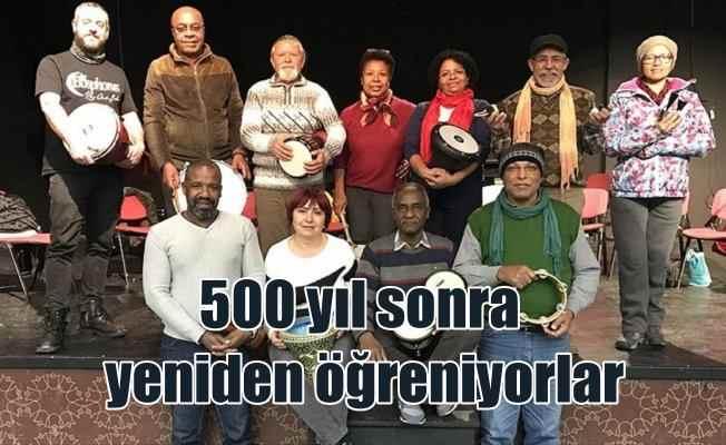 Afro-Türkler atalarının müziklerini 500 yıl sonra öğreniyor