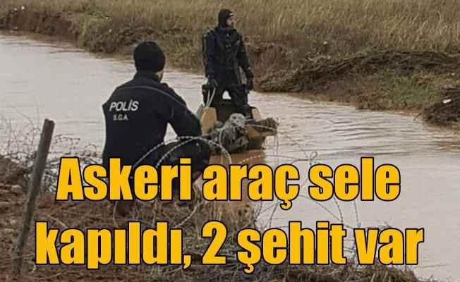 Akçakale'de askeri araç sele kapıldı, 2 şehit var