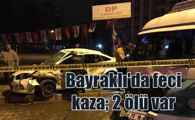 Bayraklı'da feci kaza; 2 kişi otomobil içinde can verdi