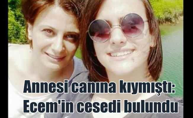 Kayıp Ecem Balcı'nın cesedi bulundu; Define çetesi katletmiş