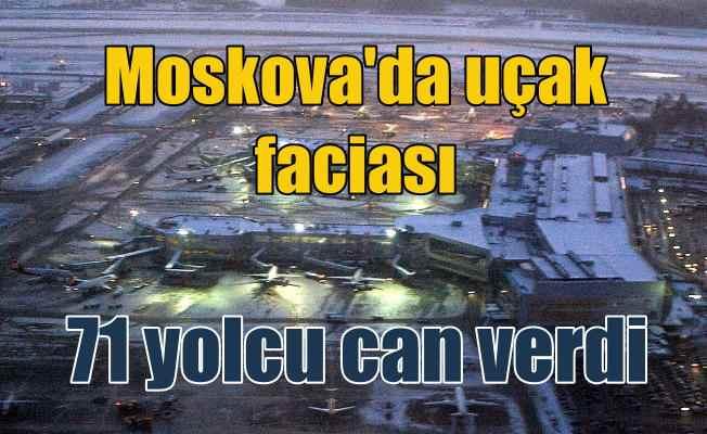 Moskova'da uçak düştü; İçinde 71 yolcu bulunuyordu