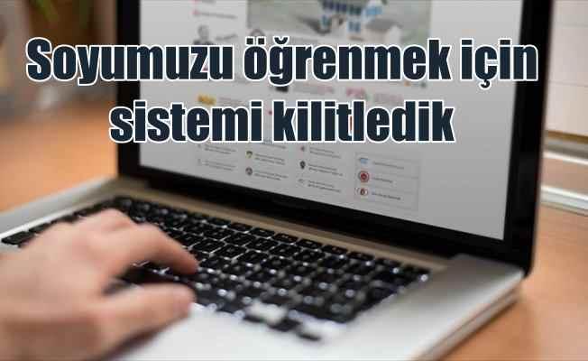 Türkiye soyunu araştırıyor: 3.5 milyon belge üretildi