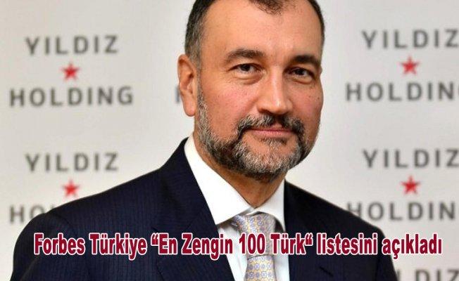 """Forbes Türkiye """"En Zengin 100 Türk"""" listesini açıkladı"""