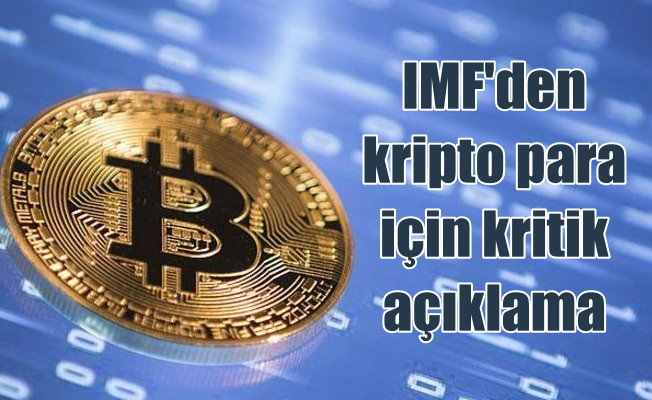 IMF Başkanı Lagarde'den kripto paralara denetim açıklaması