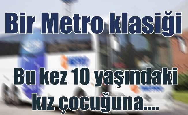 Yine Metro Turizm, Yine skandal: Bu kez kurban 10 yaşında çocuk