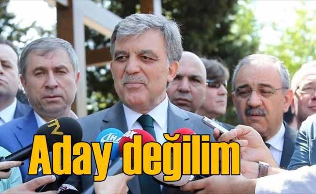 Abdullah Gül'den adaylık açıklaması: Benim dışımda gelişti