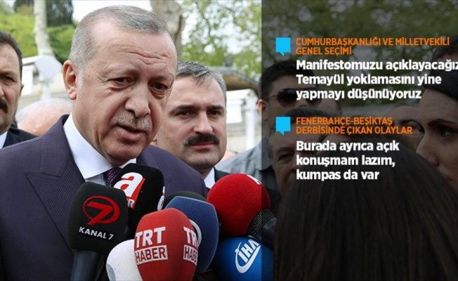 Cumhurbaşkanı Erdoğan: Kampanya başladı, manifestomuzu açıklayacağız