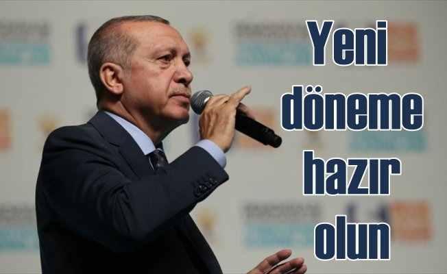 Erdoğan: Yeni dönemle ilgili bütün altyapı hazırlıklarımız tamam