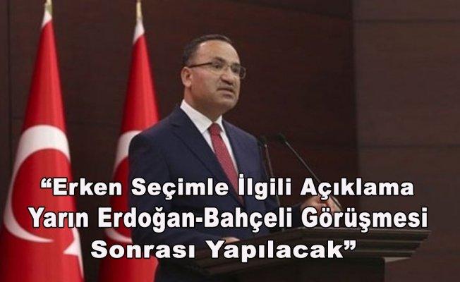 Erken Seçimle İlgili Açıklama Yarın Erdoğan-Bahçeli Görüşmesi Sonrası Yapılacak