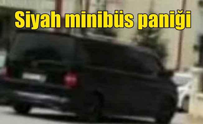 Okul önünde dolaşan siyah minibüs ortalığı karıştırdı