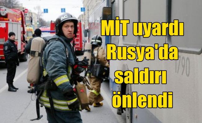 Rusya'daki terörist saldırıyı Türkiye önledi