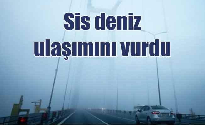 Sis, İstanbul deniz trafiğini vurdu, tüm seferler iptal