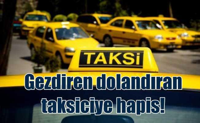 Turiste İstanbul turu attıran taksiciye 1 yıl hapis