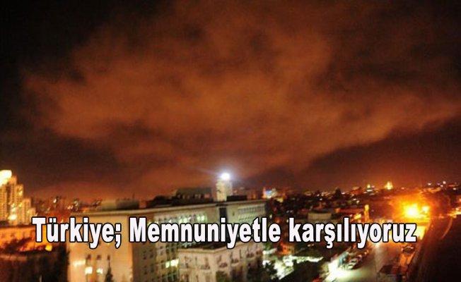 Türkiye;Memnuniyetle karşılıyoruz