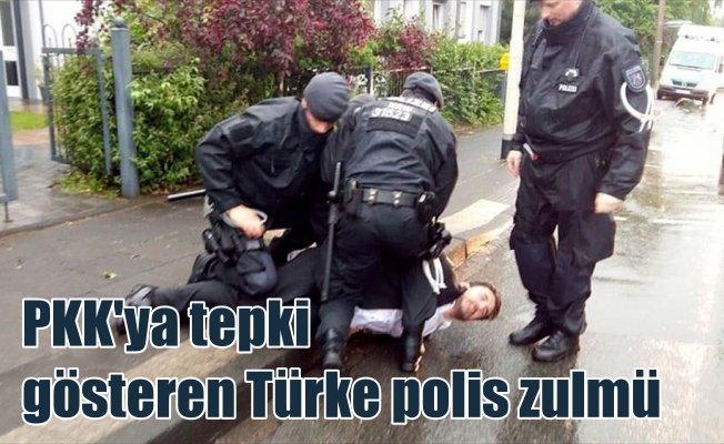 Almanya'da PKK'lılara tepki gösteren Türk'e polis şiddeti