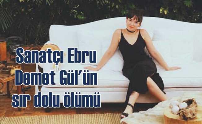 Ebru Demetgül, intihar mı etti, öldürüldü mü?