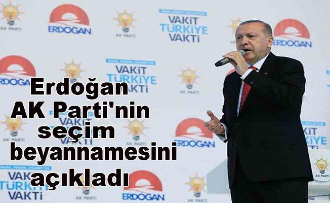 Erdoğan seçim beyannamesini açıkladı: Dijital Türkiyenin vakti geldi