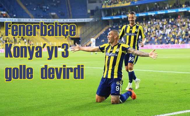 Fenerbahçe Konyaspor'u 3 golle uğurladı