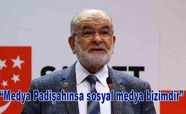"Karamollaoğlu ""Medya Padişahınsa sosyal medya bizimdir"""