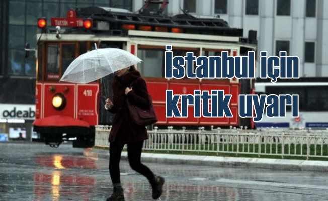 İstanbul'da hava nasıl olacak: Meteoroloji saat verdi